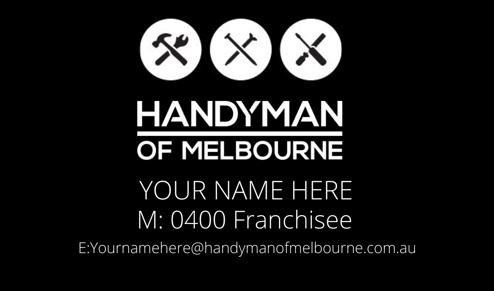 Handyman of Melbourne Franchisee business card.